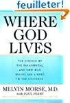 Where God Lives: The Science of the P...
