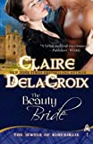 The Beauty Bride: The Jewels of Kinfairlie (098783990X) by Delacroix, Claire