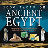 Ancient Egypt (100 Facts) (1842366858) by Smith, Jeremy