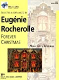 img - for Forever Christmas: Eugenie Rocherolle (Music for Christmas, Level Four) book / textbook / text book