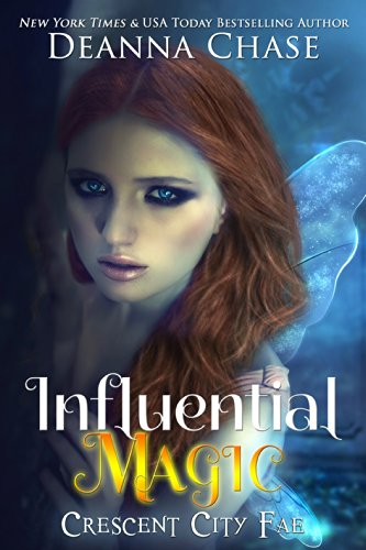 Influential Magic (Crescent City Fae Book 1) | freekindlefinds.blogspot.com