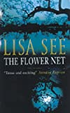 The Flower Net (0099785412) by LISA SEE