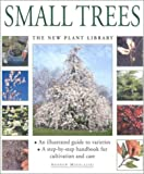 img - for Small Trees: The New Plant Library book / textbook / text book