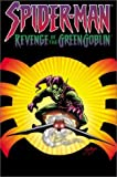 img - for Spider-Man: Revenge Of The Green Goblin TPB book / textbook / text book
