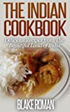 img - for The Indian Cookbook: Delicious Recipes from The Beautiful Land of India book / textbook / text book