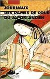 Journaux des dames de cour du Japon ancien (French Edition) (2877303829) by Sarashina