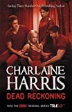Charlaine Harris Dead Reckoning: A True Blood Novel (Sookie Stackhouse 11) by Harris, Charlaine (2012)