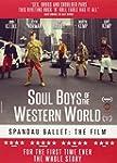 Spandau Ballet The Film: Soul Boys Of...