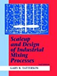 Scaleup and Design of Industrial Mixi...