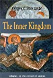 The Inner Kingdom: Volume 1 of the Collected Works (0881412090) by Kallistos Ware