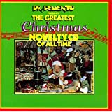 Dr. Demento Presents: Greatest Christmas Novelty CD ~ Dr. Demento