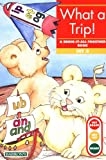 img - for What a Trip: Bring-It-All-Together Book (Get Ready-Get Set-Read!) book / textbook / text book