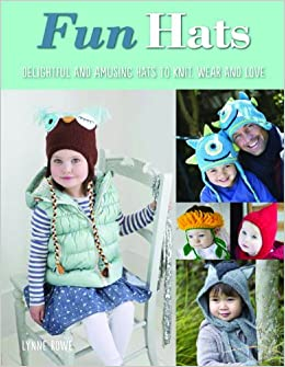 Fun Hats: Whimsical Hats to Knit, Wear and Love read online