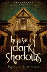 House of Dark Shadows (Dreamhouse Kings)