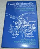 From Snickersville To Bluemont:The Biography and History of A Virginia Village (0974215015) by Jean Herron Smith
