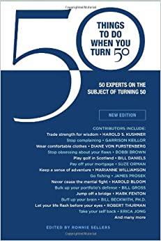 50 Things to Do When You Turn 50 (Gift Edition): 50 Experts On the