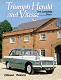 Graham Robson Triumph Herald and Vitesse: The Complete Story