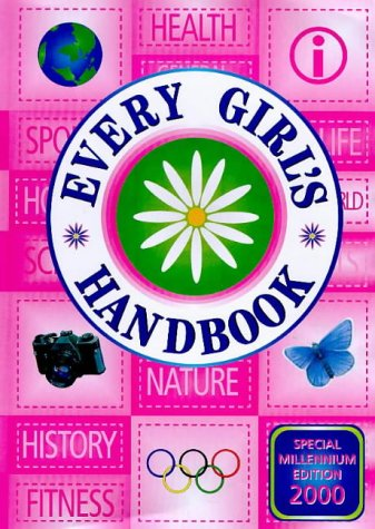 Every Girl's Handbook: Millennium Edition