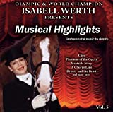 "Musical Highlights - Musik zum Reiten Vol. 5 - K�rmusik instrumental CDvon ""Isabell Werth"""