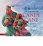 img - for The Legend of the Candy Cane[ THE LEGEND OF THE CANDY CANE ] By Walburg, Lori ( Author )Sep-30-1997 Hardcover book / textbook / text book