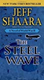img - for The Steel Wave: A Novel of World War II book / textbook / text book