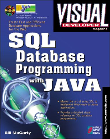 Visual Developer SQL & Java Database Programming, with CD