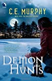 Demon Hunts (The Walker Papers, Book 5)