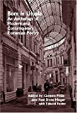 Born in Utopia: An Anthology of Modern and Contemporary Romanian Poetry