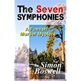 THE SEVEN SYMPHONIES: A Finnish Murder Mysteryby Simon Boswell