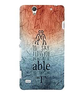 EPICCASE I love you Mobile Back Case Cover For Sony Xperia C4 (Designer Case)