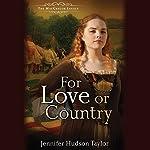 For Love or Country   Jennifer Hudson Taylor