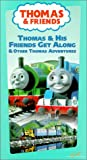 Thomas the Tank Engine and Friends - Thomas & His Friends Get Along [VHS]