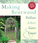 Making Bentwood Trellises, Arbors, Ga...