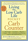 Living the Low Carb Life Pocket Carb Counter: The Complete Reference for Your Controlled-Carbohydrate Lifestyle