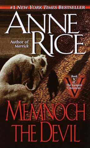 Memnoch the Devil (Vampire Chronicles, No 5), ANNE RICE