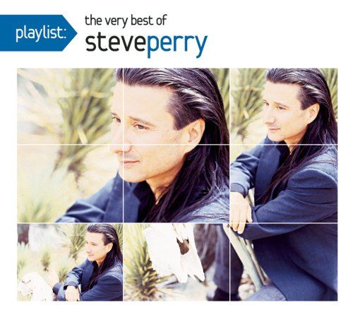 Steve Perry - Playlist; The Very Best of Steve Perry - Zortam Music