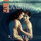 Landfall (M/M, Gay Merman Romance): The Merman, Book 5 | X. Aratare