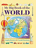 My Big Book of the World (0754802264) by Royston, Angela