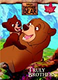 Truly Brothers (Brother Bear Super Coloring Book)