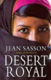 Desert Royal: Princess 3 Jean Sasson
