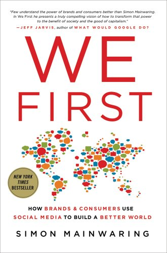 We First: How Brands and Consumers Use Social