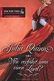 Wie verführt man einen Lord?: Bridgerton Sonderedition - Julia Quinn
