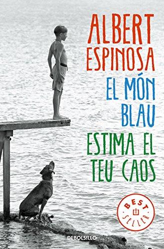 EL MON BLAU. ESTIMA EL TEU CAOS