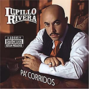 Lupillo Rivera - Pa Corridos - Amazon.com Music