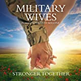 Military Wives Stronger Together by Military Wives (2012) Audio CD