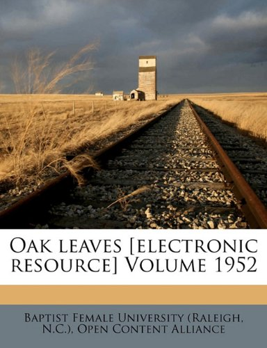 Oak leaves [electronic resource] Volume 1952