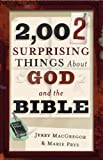 2,002 Surprising Things about God and the Bible (0801066174) by MacGregor, Jerry