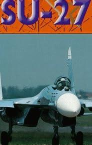 Sukhoi Su-27 Flanker Ram-K [DVD] [Import]
