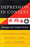 Depression in Context - Strategies for Guided Action