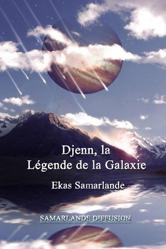 Couverture du livre Djenn, la légende de la Galaxie